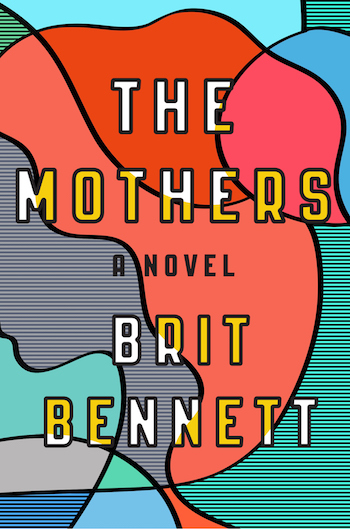 the-mothers-by-brit-bennett